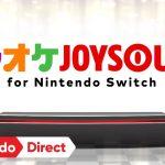 【カラオケJOYSOUND for Nintendo Switch】Nintendo Direct(2017.09.14) Wii U 版で開催!9/23(土)は無料開放デー!