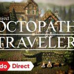 【プロジェクト オクトパス トラベラー】Nintendo Direct(2017.09.14) 直後の体験版配信!そしてアンケート。ロマサガシリーズを彷彿