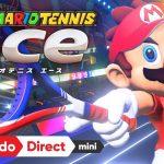 【nintendo Direct mini】2018.01.11 『マリオテニス エース』について調べる!
