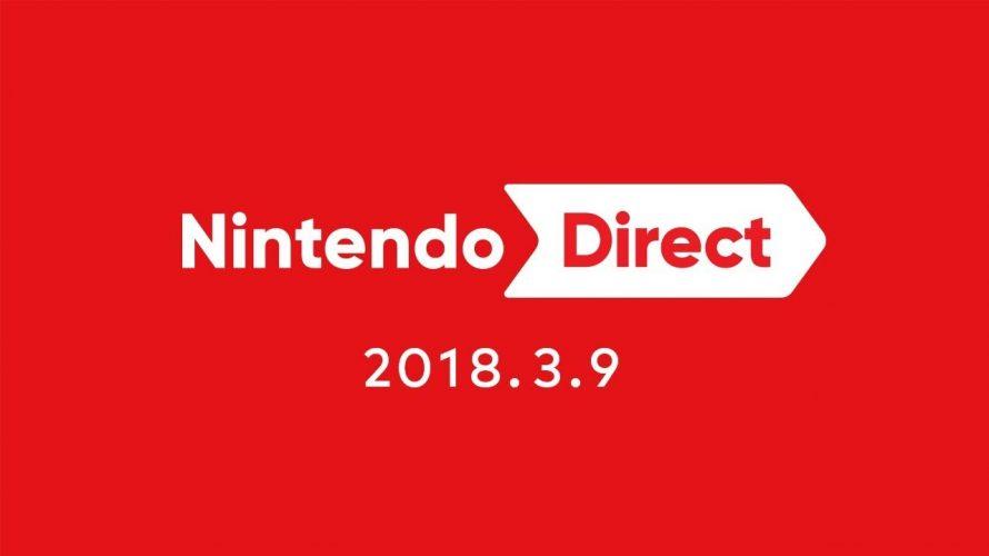 【Nintendo Direct (2018.03.09)】2018年、Switch & 3DS 各ソフトの発売日と感想の、まとめ #Nintendo Direct