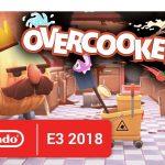 【#オーバークック2】気になったソフト その1 「#Overcooked2」 2018年08月07日に出るって  #Nintendo Direct:E3 2018