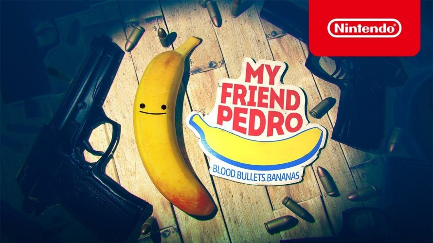 【#MyFriendPedro】第5回 2019年下半期にプレイすべき #インディーゲーム Indie World 2019.05.31 を、見て (#マイフレンドペドロ)