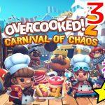 【#カーニバルオブカオス】1P で World3 を 初見 ~ 完全 攻略 コンプリート #CarnivalOfChaos【#オーバークック2】