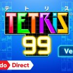 【#TETRIS99 2.0】より個室へ Nintendo Direct 2019.9.5 で気になったソフト その9